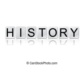 History Isolated Tiled Letters Concept and Theme