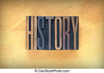 The word HISTORY written in vintage lead letterpress type