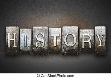 The word HISTORY written in vintage letterpress type