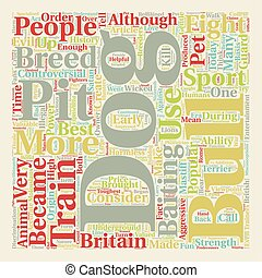 History Of The Pit Bull text background wordcloud concept