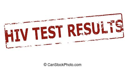HIV test results - Rubber stamp with text HIV test results...