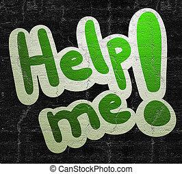 hjälp, mig