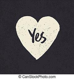 "hjärta, ord, form., ""yes"", designa, grunge"