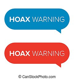 Hoax Warning speech bubble set