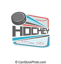 Abstract vector image for logo on the subject of ice hockey on the hockey field background with a gate with net and a flying puck