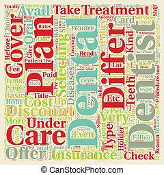 hoe, dentaal, plannen, verschillen, van, dentale verzekering, tekst, achtergrond, wordcloud, concept