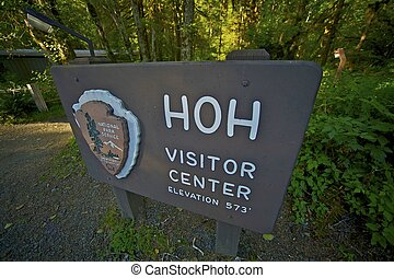 Hoh Forest Visitor Center Wooden Sign. Olympic National...