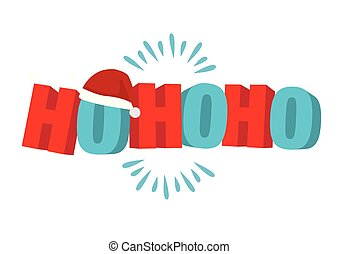 Hohoho in 3D phrase for Christmas. Use for Xmas greetings ...