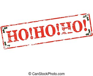 Hohoho - Rubber stamp with text hohoho inside, vector ...