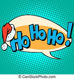 hohoho Santa Claus good laugh comic bubble text - HoHoHo...