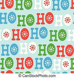 Hohoho seamless pattern. Christmas pattern design - Hohoho ...