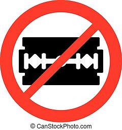 hoja de afeitar, no permitido, señal, (prohibition, icon)