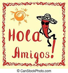 hola, amigos, tarjeta, con, sol, y, divertido, pimienta