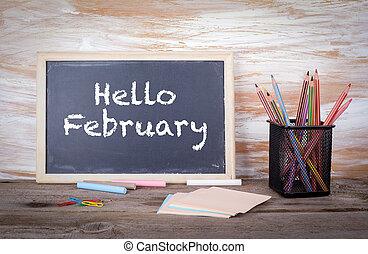 hola, february., texto, en, un, blackboard., viejo, tabla de madera, con, textura