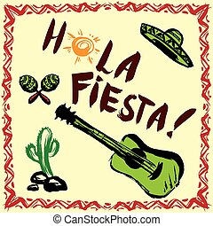 Hola fiesta! Card with calligraphy and sun. Guitar, maracas...