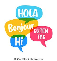 Hola, guten tag, bonjour, hi. Speech bubbles discuss, social...