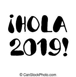 hola, -, lettrage, 2019