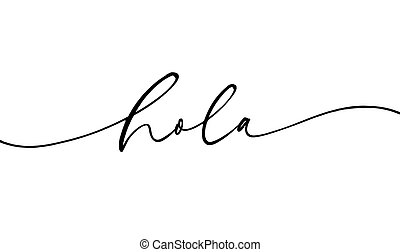 Hola modern brush vector hand drawn calligraphy. - Hola ...