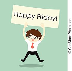 Holding 'Happy Friday' banner.