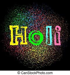 holi colors text on black dark background