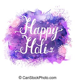 Holi festival vector banner with white lettering on purple, violet, lilac and blue watercolor stains. Abstract bright background for holiday.