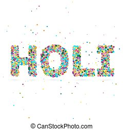 Holi word consisting of colored particles