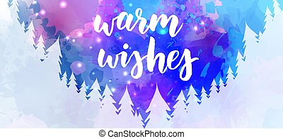 Holiday banner - warm wishes calligraphy lettering
