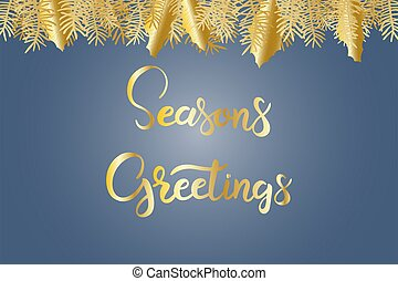 Holiday card with Seasons Greetings lettering text