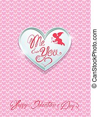 Holiday card with silver metal heart and handwritten calligraphic texts Me and You, Happy Valentine`s Day on pink background.