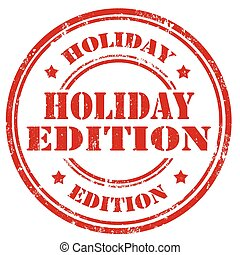 Holiday Edition-stamp - Grunge rubber stamp with text...