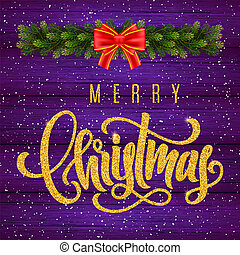 Holiday gift card with golden hand lettering Merry Christmas and fir tree branches on wood background. Template for a banner, poster, invitation