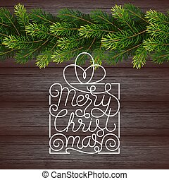 Holiday gift card with hand lettering Merry Christmas and Christmas borders from fir tree branches on wood background