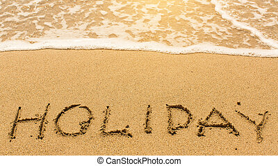 Holiday - inscription by hand