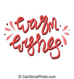 Holiday lettering and Xmas design. Warm wishes.