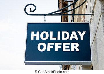 HOLIDAY OFFER. Shop, cafe, restaurant or hotel signboard. ...