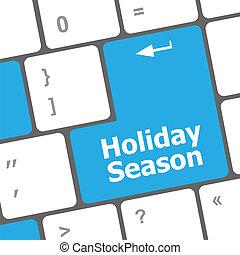 holiday season button on modern internet computer keyboard key
