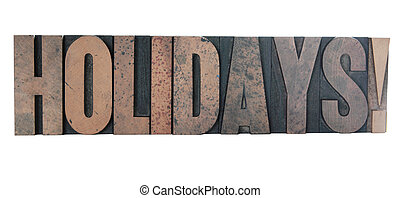 holidays in old letterpress wood type