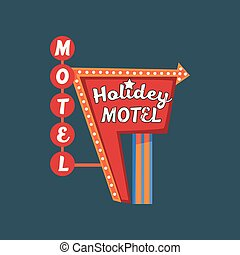 Holidey motel retro street signboard, vintage banner with lights vector Illustration