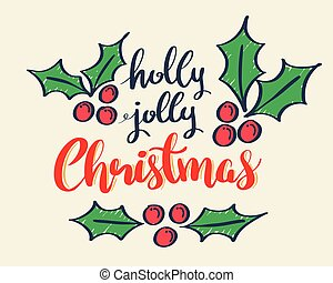 Holly jolly Christmas Holidays lettering greeting card.