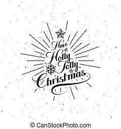 Holly Jolly Merry Christmas. Vector Holiday Illustration....