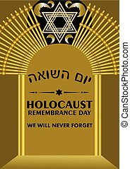Holocaust remembrance day leaflet with golden gate and golden David star, cross branches, hebrew inscription yom hashoah