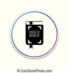 Holy bible book icon isolated on white background. Circle white button. Vector Illustration