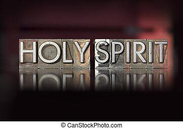Holy Spirit Letterpress - The words Holy Spirit written in...