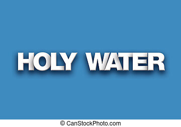 Holy Water Theme Word Art on Colorful Background