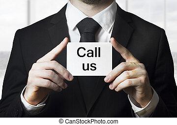 hombre de negocios, tenencia, tarjeta, llamada, nosotros