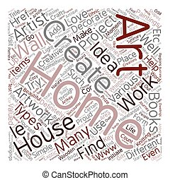 Home Art text background wordcloud concept