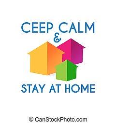 home., ceep, 滞在, ウイルス, 冷静, agitation., self-isolation., 検疫, ...
