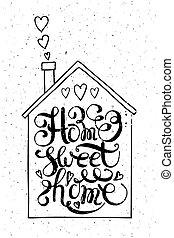 """home"""", citation, """"home, doux"""
