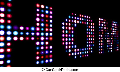 Home colorful led text over black