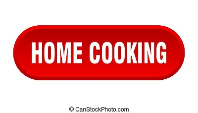 home cooking button. rounded sign on white background
